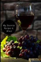 My Favorite Recipes & Wines