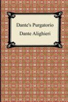 Dante's Purgatorio (The Divine Comedy, Volume 2, Purgatory)