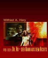 RB 001: Dr. No – der Mann aus dem Nichts