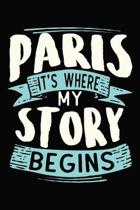 Paris It's where my story begins