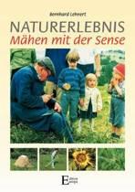 Naturerlebnis - M Hen Mit Der Sense