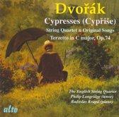Dvorak: Cypresses/String Quartet & Original Songs/...