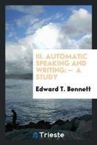 III. Automatic Speaking and Writing