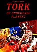 TORK de ONBEKENDE PLANEET