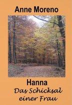 Hanna Das Schicksal einer Frau
