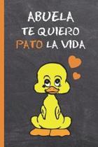 Abuela, Te Quiero Pato La Vida