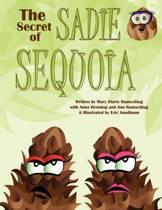 The Secret of Sadie Sequoia