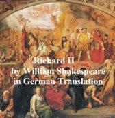 Leben und Tod Koenigs Richard des Zweyten (Richard II in German translation)