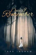 Once I Remember