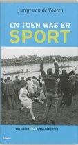 En Toen Was Er Sport