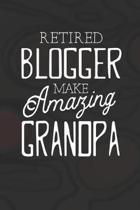 Retired Blogger Make Amazing Grandpa: Family life Grandpa Dad Men love marriage friendship parenting wedding divorce Memory dating Journal Blank Lined