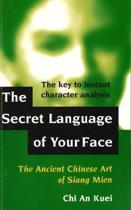 Secret Language of Your Face