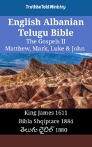 English Albanian Telugu Bible - The Gospels II - Matthew, Mark, Luke & John