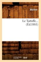 Le Tartuffe ( d.1881)