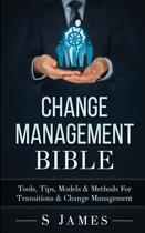 Change Management Bible