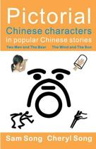 Pictorial Chinese Characters in Popular Chinese Stories