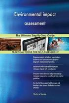 Environmental Impact Assessment the Ultimate Step-By-Step Guide