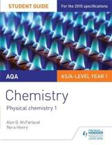 AQA AS/A Level Year 1 Chemistry Student Guide