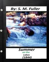 Summer on the Lakes (1844) by S. M. Fuller (Classics)