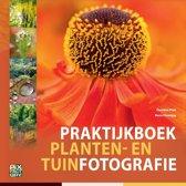 Praktijkboeken natuurfotografie 9 - Praktijkboek planten- en tuinfotografie