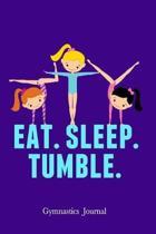 Eat Sleep Tumble Gymnastics Journal