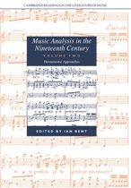 Cambridge Readings in the Literature of Music Music Analysis in the Nineteenth Century