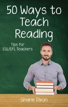 Fifty Ways to Teach Reading