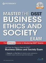 Master the DSST Business Ethics & Society Exam