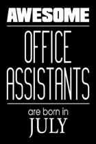 Awesome Office Assistants Are Born in July