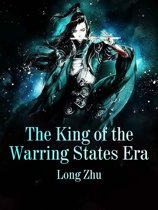 The King of the Warring States Era