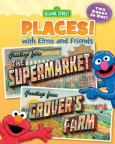 Sesame Street Places! The Supermarket and Grover's Farm (Sesame Street Series)