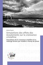 Simulations Des Effets Des Ecoulements Sur La Croissance Cristalline
