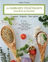 Le sarrasin v g talien vous livre ses recettes