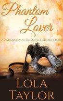 Phantom Lover: A Paranormal Romance Short Story