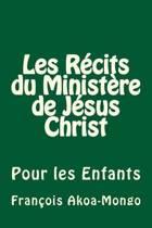 Les R cits Du Minist re de J sus Christ