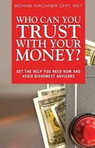Who Can you Trust with Your Money?