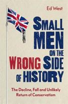 Small Men on the Wrong Side of History