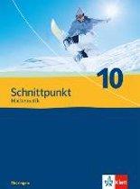 Schnittpunkt Mathematik - Ausgabe für Thüringen. Schülerbuch 10. Schuljahr