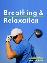 Breathing & Relaxation: Golf Tips