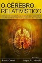 O Cerebro Relativistico