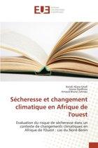 Secheresse Et Changement Climatique En Afrique de L'Ouest
