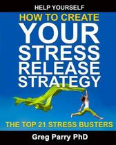 How to Create Your Stress Release Strategy