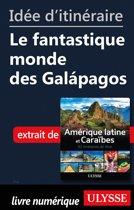 Idée d'itinéraire - Le fantastique monde des Galapagos