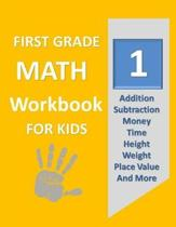 First Grade Math Workbook for Kids: Deluxe Edition 100 Pages