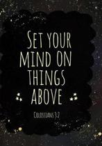 Set Your Mind On Things Above Colossians 3
