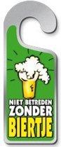 Miko - Deurhanger - Niet betreden zonder biertje