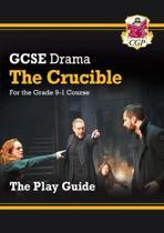 New Grade 9-1 GCSE Drama Play Guide - The Crucible