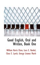 Good English, Oral and Written, Book One