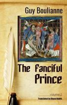 The Fanciful Prince (Volume 2)