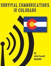 Survival Communications in Colorado